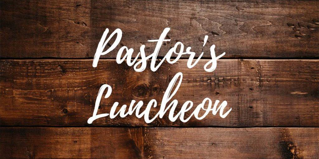 Pastor's Luncheon